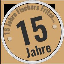 15 Jahre Fischers Fritze...